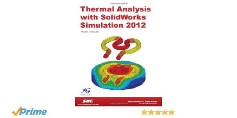 دانلود کتاب thermal analysis with solidworks simulation 2012 دانلود کتاب Thermal Analysis with SolidWorks Simulation 2012 973 Thermal Solidworkswww